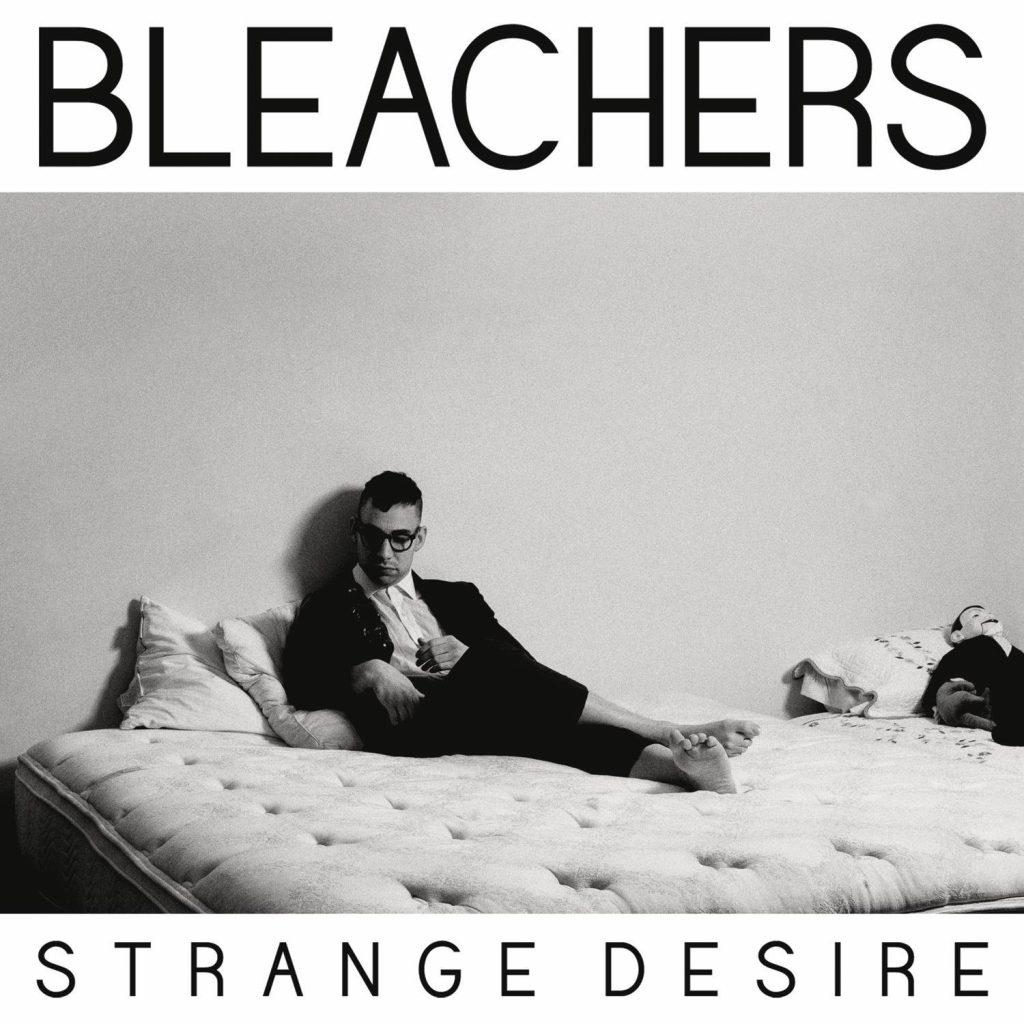 Bleachers Strange Desire